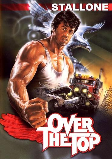 دانلود فیلم اکشن آمریکایی در اوج Over the Top 1987 دوبله فارسی با بازی سیلوستر استالونه